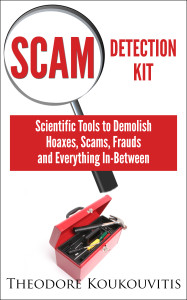 A Kit with handy scientific tools to demolish hoaxes, scams, frauds and everything in-between